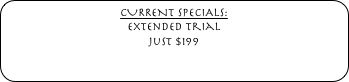 CURRENT SPECIALS: